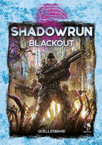 Shadowrun 6: Blackout